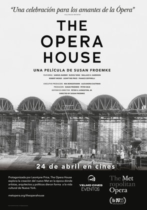 THE OPERA HOUSE (DOCUMENTARY) solo en Yelmo Cines
